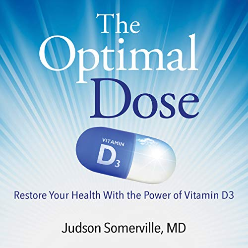 The Optimal Dose Audiobook By Judson Somerville MD cover art
