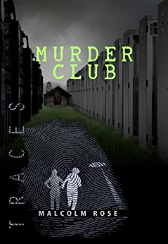 Murder Club (Traces Book 7) by [Malcolm Rose]