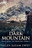 Dark Mountain: Premium Hardcover Edition