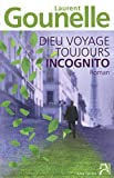 Dieu voyage toujours incognito - Anne Carrière - 25/02/2010