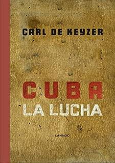 Cuba La Lucha