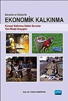 Dünyada ve Türkiye'de EKONOMIK KALKINMA