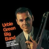 Urbie Green Big Band: Complete 56-59 Recordings