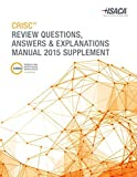 CRISC Review Questions, Answers & Explanations Manual 2015 Supplement