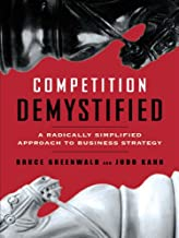 Competition Demystified: A Radically Simplified Approach to Business Strategy (English Edition)