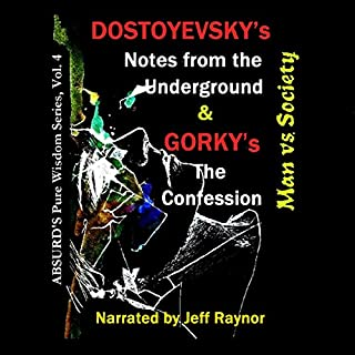 """Dostoyevsky's """"Notes from the Underground"""" and Gorky's """"The Confession"""": Man vs. Society cover art"""