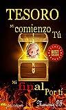 TESORO : Mi Comienzo tú, Mi final Por tí (Spanish Edition)