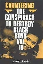 Countering the Conspiracy to Destroy Black Boys, Vol. 3