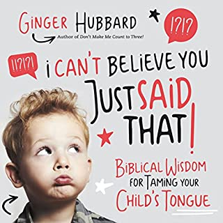 I Can't Believe You Just Said That!                   By:                                                                                                                                 Ginger Hubbard                               Narrated by:                                                                                                                                 Charity Spencer                      Length: 4 hrs and 35 mins     Not rated yet     Overall 0.0