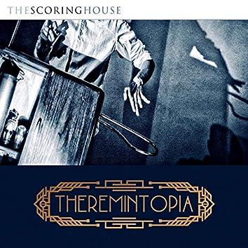 Theremintopia (Original Score)