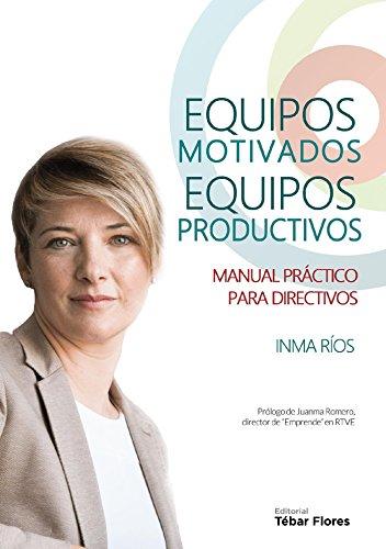 Equipos motivados, equipos productivos (Santander)