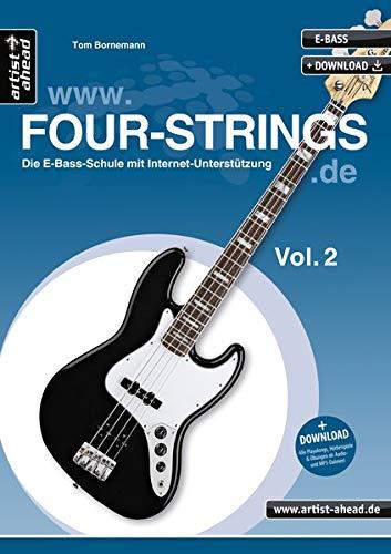 Four Strings Vol. 2: Die E-Bass-Schule mit Online-Unterstützung (inkl. Download). Bassunterricht für Anfänger. Lehrbuch für E-Bass. Bass lernen. Playalongs.