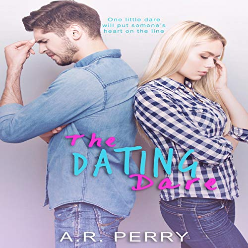 The Dating Dare Audiobook By A.R. Perry cover art