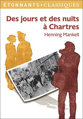 Des jours et des nuits à Chartres