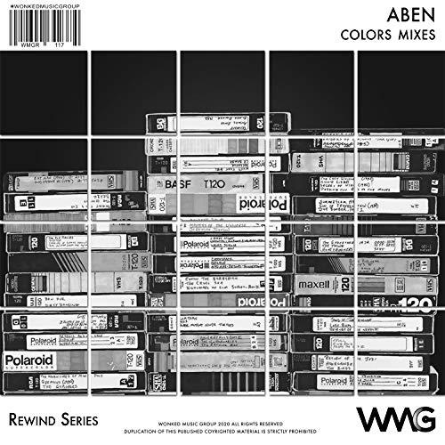 Rewind Series: ABEN: Colors Mixes