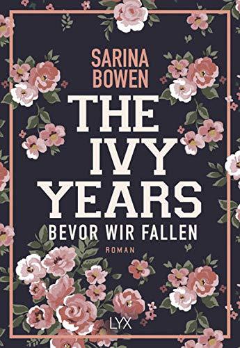 The Ivy Years – Bevor wir fallen (Ivy-Years-Reihe, Band 1)