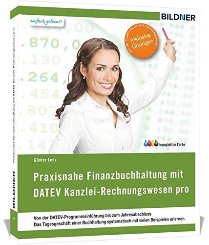 DATEV Kanzlei Rechnungswesen pro / Mittelstand pro: Das komplette Lernbuch für Einsteiger: Von der Einführung bis zum Jahresabschluss