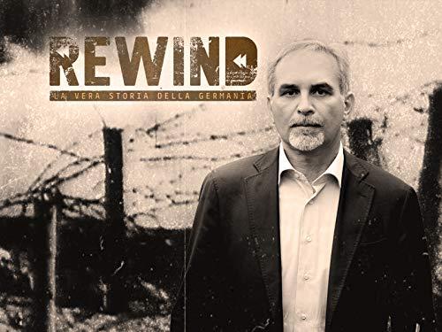 Rewind - La vera storia della Germania