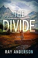 The Divide: An AWOL Thriller Book 3 (An AWOL Thriller (3))