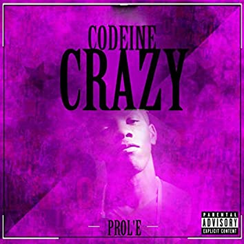 Codeine Crazy - EP