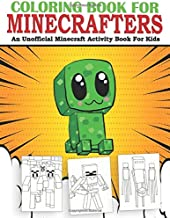 Coloring Book For Minecrafters: An Unofficial Minecraft Activity Book For Kids PDF