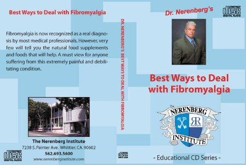 Best Ways to Deal with Fibromyalgia by Dr. Kanti and Dr. Nerenberg