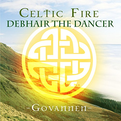 Celtic Fire - Debhair the Dancer
