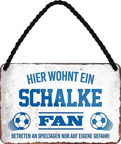 Blechschilder HIER WOHNT EIN Schalke Fan Hängeschild für Fußball Begeisterte Deko Artikel Schild Geschenkidee 18x12 cm