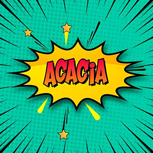 Acacia: Draw Your Own Comic Super Hero Adventures with this Personalized Vintage Theme Birthday Gift Pop Art Blank Comic Storyboard Book for Acacia | 150 pages with variety of templates