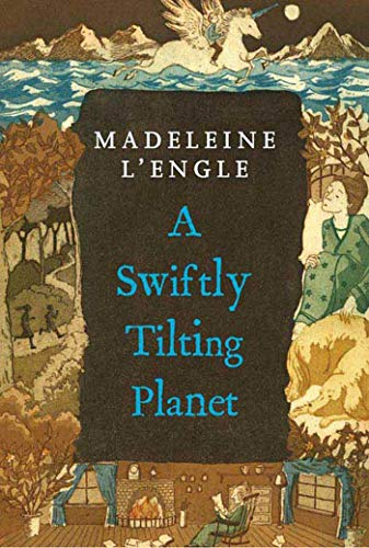 A Swiftly Tilting Planet (A Wrinkle…