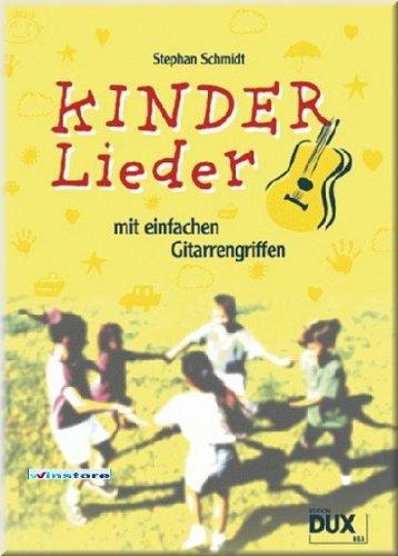 KINDERLIEDER MIT EINFACHEN GRIFFEN - Gitarre Noten [Musiknoten]