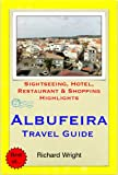 Albufeira (Algarve), Portugal Travel Guide - Sightseeing, Hotel, Restaurant & Shopping Highlights (Illustrated) (English Edition)