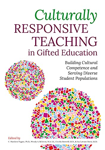 Compare Textbook Prices for Culturally Responsive Teaching in Gifted Education: Building Cultural Competence and Serving Diverse Student Populations 1 Edition ISBN 9781646320899 by Fugate, C. Matthew,Behrens, Wendy A.,Boswell, Cecelia,Davis, Joy Lawson