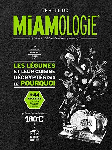 Traité de miamologie : Les légumes