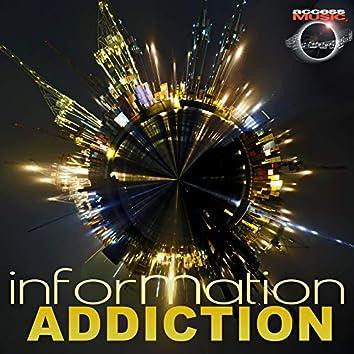 Information Addiction