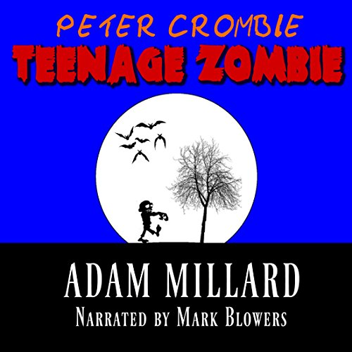 Peter Crombie, Teenage Zombie audiobook cover art