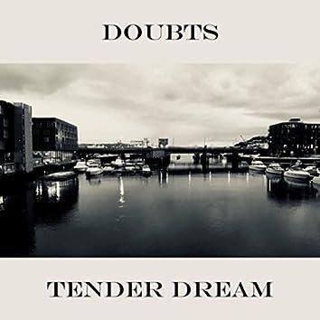 Tender Dream