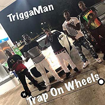 Trap on Wheels