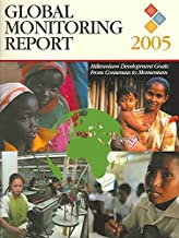[Global Monitoring Report 2005: Millennium Development Goals from Consensus to Momentum] (By: World Bank Group) [published: May, 2005]