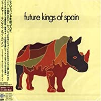 Future Kings of Spain by Future Kings of Spain (2007-12-15)