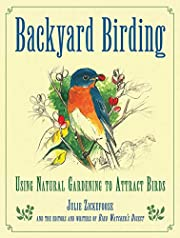 Backyard Birding: Using Natural Gardening to Attract Birds
