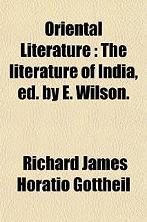 Oriental Literature (Volume 3); The Literature of India, Ed. by E. Wilson
