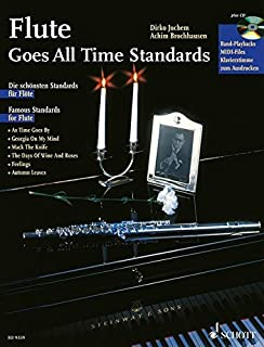 FLUTE GOES ALL TIME STANDARDS +CD