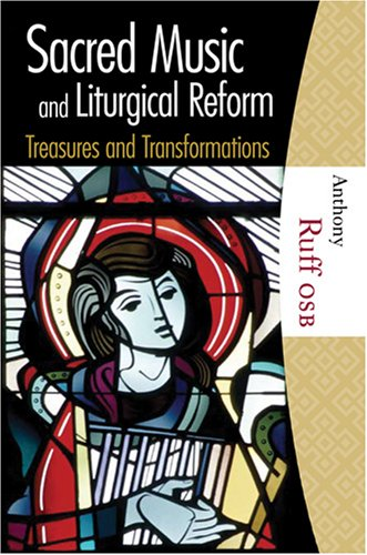 Compare Textbook Prices for Sacred Music and Liturgical Reform  ISBN 9781595250216 by Anthony Ruff