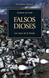 The Horus Heresy nº 02/54 Falsos dioses (Warhammer The Horus Heresy)...