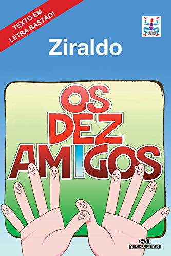 Amazon.com.br eBooks Kindle: Os Dez Amigos (Corpim), Ziraldo, Ziraldo