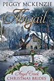 Abigail (Angel Creek Christmas Brides Book 12)