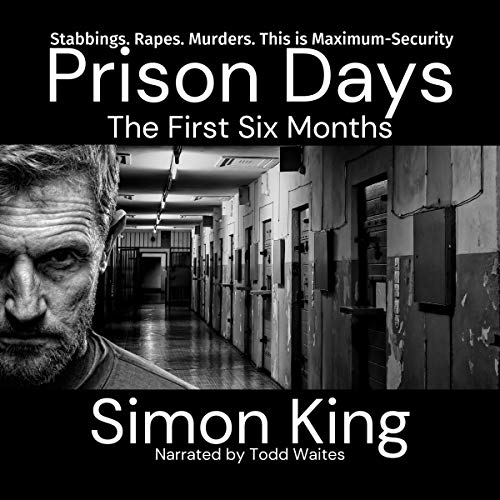 Prison Days: The First Six Months cover art