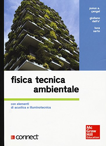 Fisica tecnica ambientale. Con elementi di acustica e illuminotecnica. Con Connect (bundle)