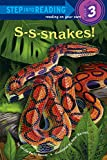 S-S-snakes! (Step into Reading)